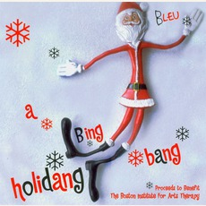 A Bing Bang Holidang mp3 Album by Bleu