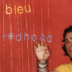 Redhead mp3 Album by Bleu