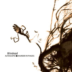 Autoscopia: Murder In Phazes mp3 Album by Blindead