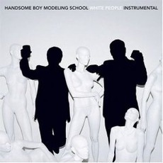 White People (Instrumental) mp3 Album by Handsome Boy Modeling School