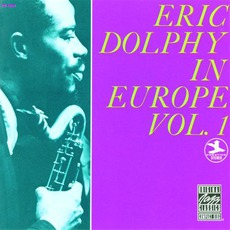 Eric Dolphy In Europe, Volume 1 (Remastered) mp3 Album by Eric Dolphy