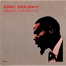 Berlin Concerts mp3 Album by Eric Dolphy