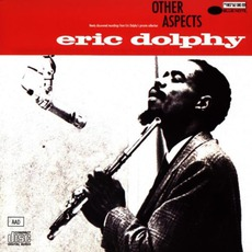 Other Aspects mp3 Album by Eric Dolphy