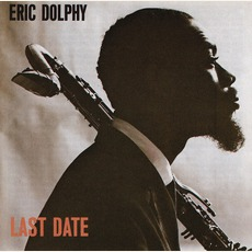 Last Date (Re-Issue) mp3 Album by Eric Dolphy