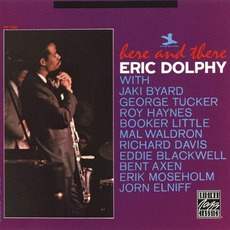 Here And There (Remastered) mp3 Album by Eric Dolphy