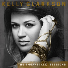 The Smoakstack Sessions mp3 Album by Kelly Clarkson