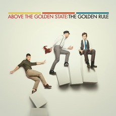 The Golden Rule mp3 Album by Above The Golden State