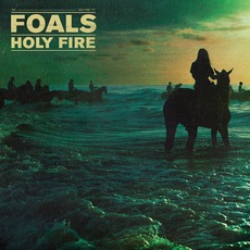 Holy Fire (Deluxe Edition) by Foals