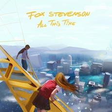 All This Time EP mp3 Album by Fox Stevenson
