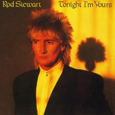 Tonight I'm Yours mp3 Album by Rod Stewart