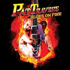 Blues On Fire mp3 Album by Pat Travers