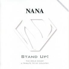 Stand Up! The Gold Coast - A Tribute To My Country mp3 Album by Nana