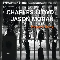 Hagar's Song mp3 Album by Charles Lloyd & Jason Moran