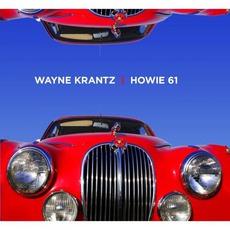 Howie 61 mp3 Album by Wayne Krantz