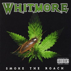 Smoke The Roach mp3 Album by Whitmore
