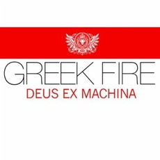Deus Ex Machina mp3 Album by Greek Fire