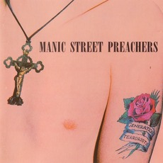 Generation Terrorists (20th Anniversary Limited Edition) mp3 Album by Manic Street Preachers