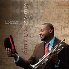 im.pro.vise: Never Before Seen mp3 Album by Sean Jones Quartet