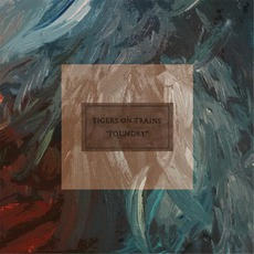 Foundry mp3 Album by Tigers On Trains