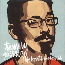 Lifeboats & Follies by Tommy Guerrero