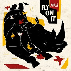 Fly On It mp3 Album by The Apples