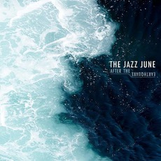 After The Earthquake mp3 Album by The Jazz June
