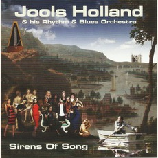 Sirens of Song mp3 Album by Jools Holland & His Rhythm & Blues Orchestra