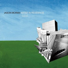 Artist In Residence mp3 Album by Jason Moran
