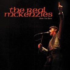 Shine Not Burn mp3 Live by The Real McKenzies