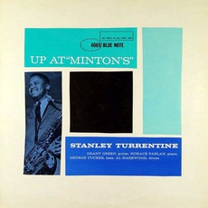 Up At Minton's, Volume 1 mp3 Live by Stanley Turrentine