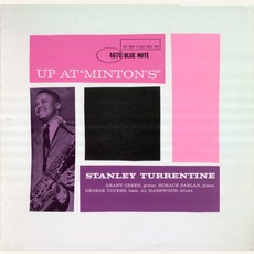 Up At Minton's, Volume 2 mp3 Live by Stanley Turrentine