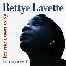Let Me Down Easy: In Concert mp3 Live by Bettye LaVette