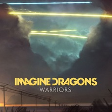 Warriors mp3 Single by Imagine Dragons