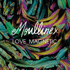 Love Magnetic mp3 Single by Moullinex
