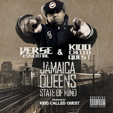 Jamaica Queens State Of Mind mp3 Single by Verse Essential & Kidd Called Quest