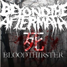 BLOODTHIRSTER mp3 Single by Beyond The Aftermath