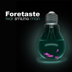 That Smiling Man mp3 Single by Foretaste