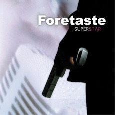 Superstar mp3 Single by Foretaste