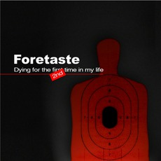 Dying For The Second Time In My Life mp3 Single by Foretaste