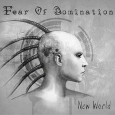 New World mp3 Single by Fear Of Domination