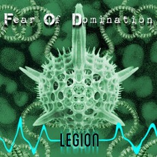 Legion mp3 Single by Fear Of Domination