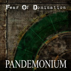 Pandemonium mp3 Single by Fear Of Domination