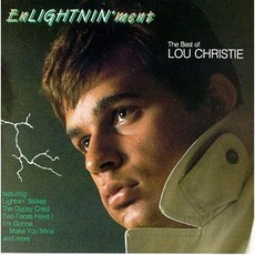 EnLIGHTNIN'ment The Best Of Lou Christie mp3 Artist Compilation by Lou Christie