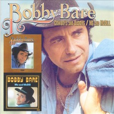 Cowboys And Daddys / Me And McDill mp3 Artist Compilation by Bobby Bare