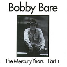 The Mercury Years mp3 Artist Compilation by Bobby Bare