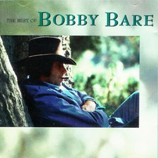 The Best Of Bobby Bare mp3 Artist Compilation by Bobby Bare