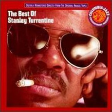 The Best Of Stanley Turrentine mp3 Artist Compilation by Stanley Turrentine