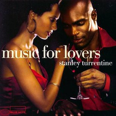 Music For Lovers mp3 Artist Compilation by Stanley Turrentine