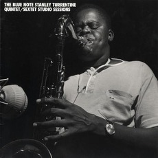 The Blue Note Stanley Turrentine Quintet/Sextet Studio Sessions mp3 Artist Compilation by Stanley Turrentine