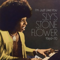I'm Just Like You: Sly's Stone Flower 1969-70 mp3 Compilation by Various Artists